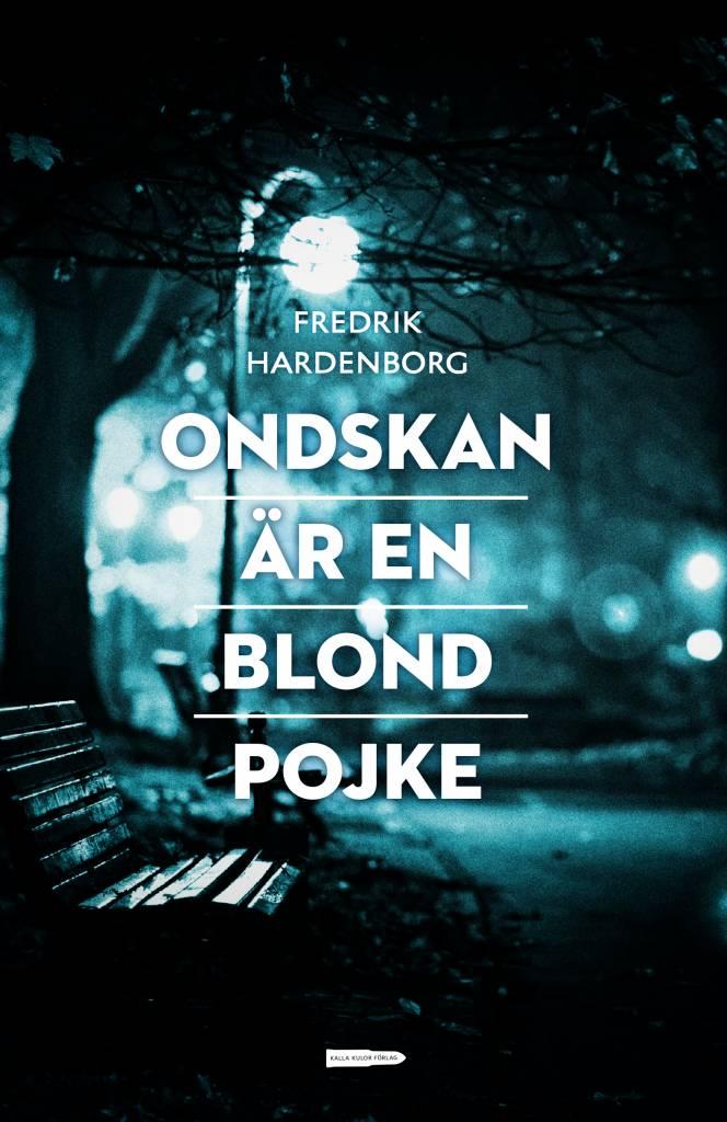 KK HARDENBORG ONDSKAN AR EN BLOND POJKE 15
